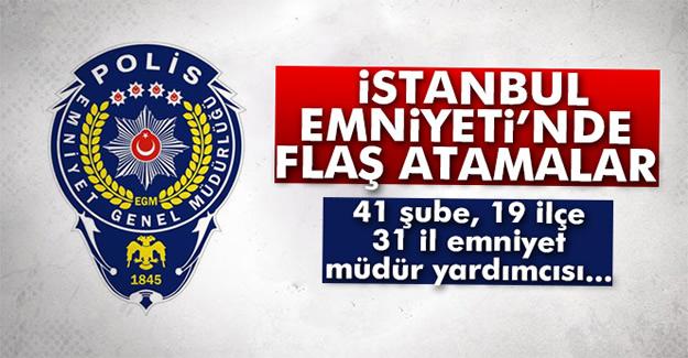 İstanbul Emniyeti'nde büyük değişiklik