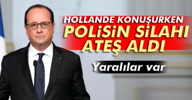 Hollande konuşurken polisin silahı ateş aldı