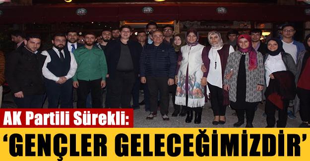 AK Partili Sürekli: 'Gençler Geleceğimizdir'