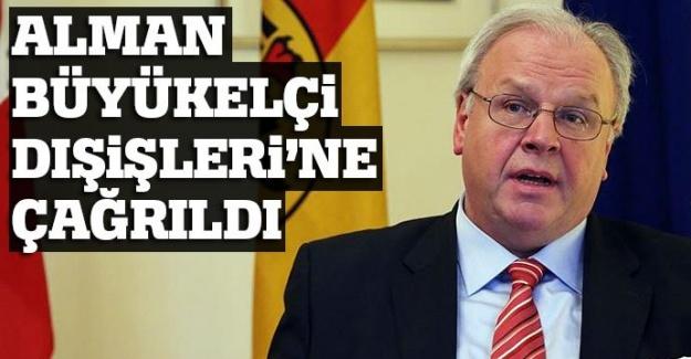 Almanya Büyükelçisi Dışişleri Bakanlığına çağrıldı