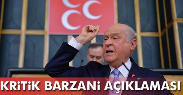 Bahçeli'den Kritik Barzani Açıklaması