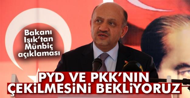 'PYD ve PKK'nın Mümbiç'ten çekilmesini bekliyoruz'