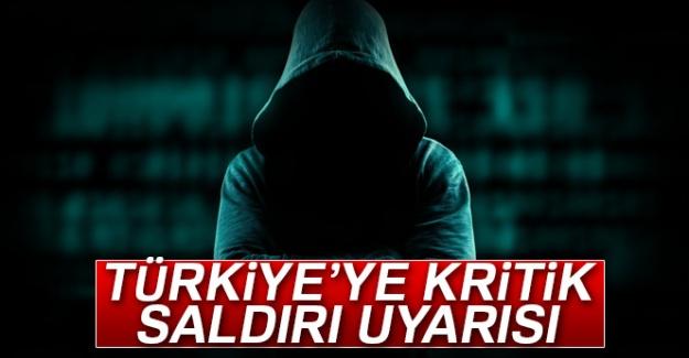 Türkiye'ye kritik saldırı uyarısı