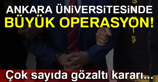 Ankara Üniversitesinde Bylock operasyonu