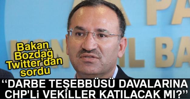 """Bakan Bozdağ: """" Darbe teşebbüsü davalarına CHP'li vekiller katılacak mı?"""