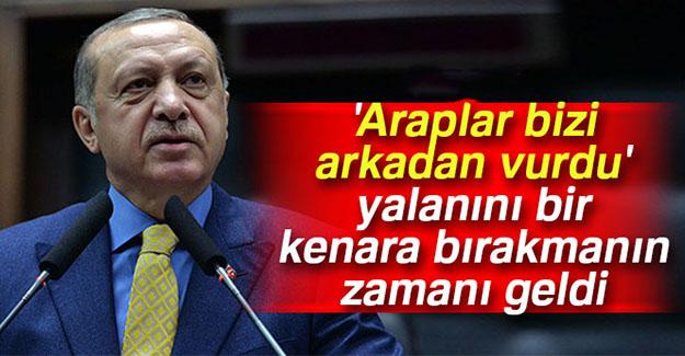 Cumhurbaşkanı Erdoğan: Araplar bizi...