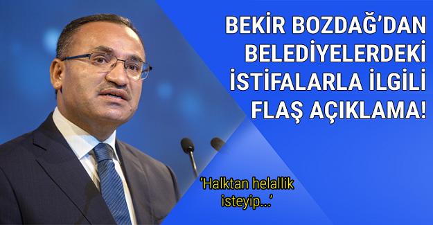 Bekir Bozdağ'dan istifalarla ilgili açıklama: Halktan helallik isteyip...