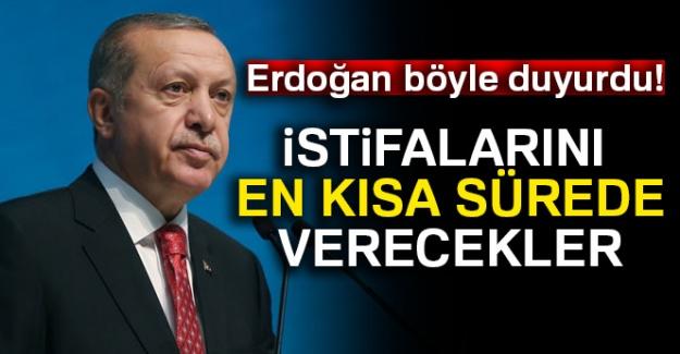 Cumhurbaşkanı Erdoğan'dan başkanlara istifa çağrısı