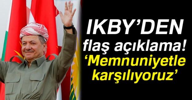 IKBY'den flaş açıklama! 'Memnuniyetle karşılıyoruz'