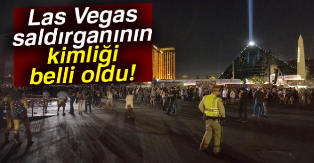 Las Vegas saldırganının kimliği belli oldu!