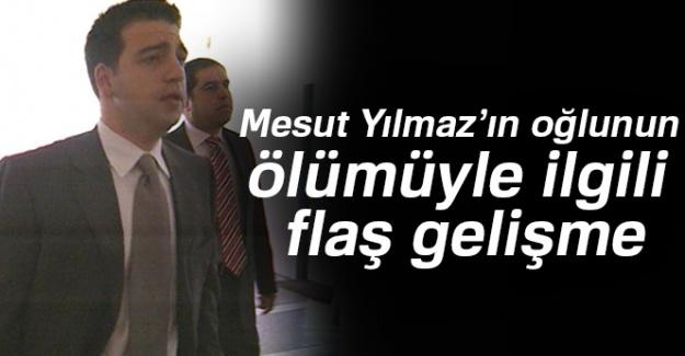 Eski Başbakan Mesut Yılmaz'ın oğlunun ölümüyle ilgili flaş gelişme