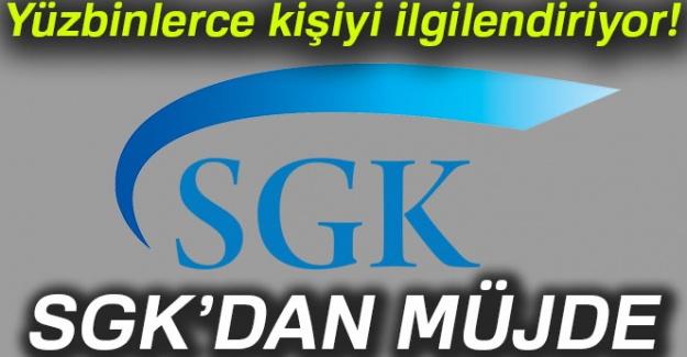 SGK'dan müjde