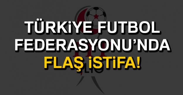Türkiye Futbol Federasyonu'nda Flaş İstifa!