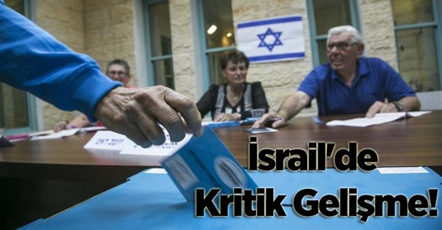 İsrail'de Kritik Gelişme!