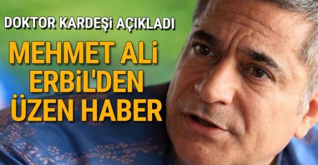Mehmet Ali Erbil'den üzen haber!