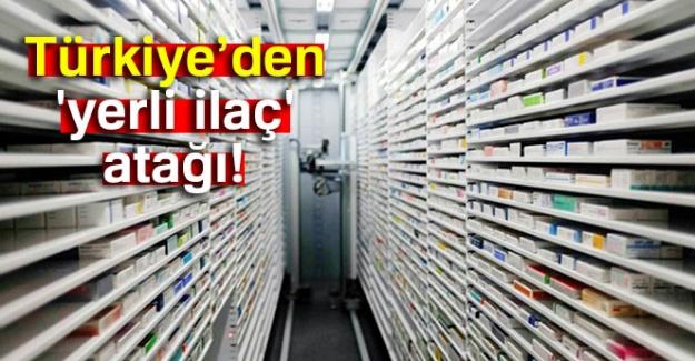 Türkiye'den 'yerli ilaç' atağı