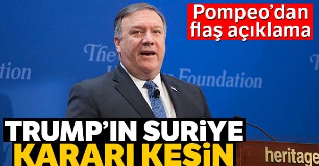 ABD Dışişleri Bakanı Pompeo: 'Trump'ın Suriye kararı kesin'