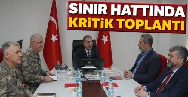 Bakan Akar, sınırda komutanlar ve MİT Başkanı Fidan ile görüştü
