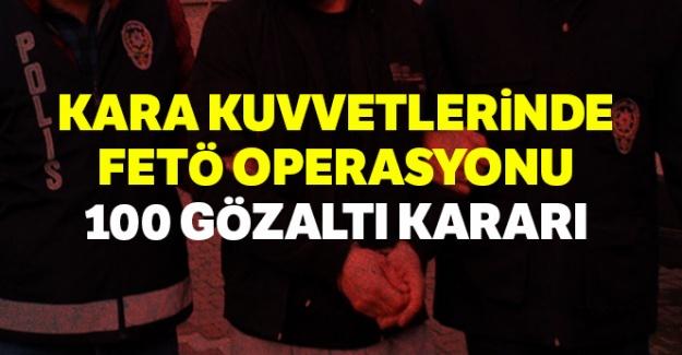 Kara Kuvvetlerinde FETÖ operasyonu: 100 gözaltı kararı