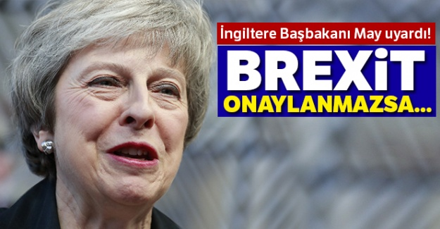 May'den 'Brexit' uyarısı