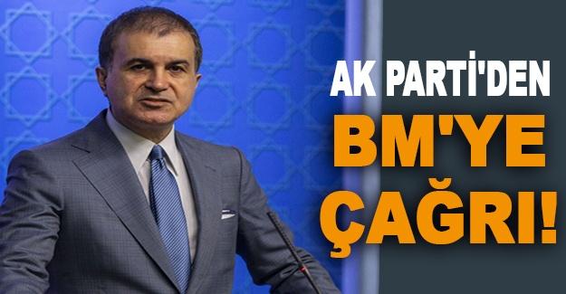 AK Parti'den BM'ye çağrı