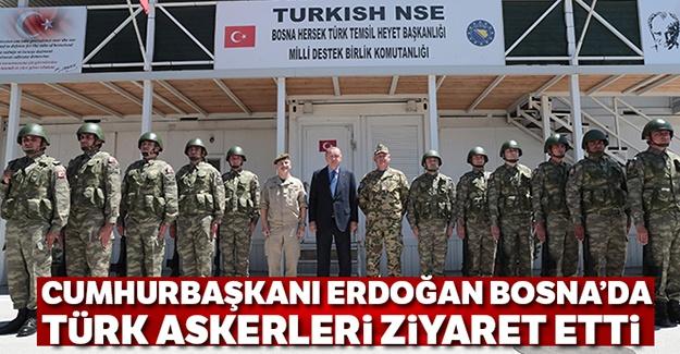 Cumhurbaşkanı Erdoğan Bosna'da Türk askerlerini ziyaret etti