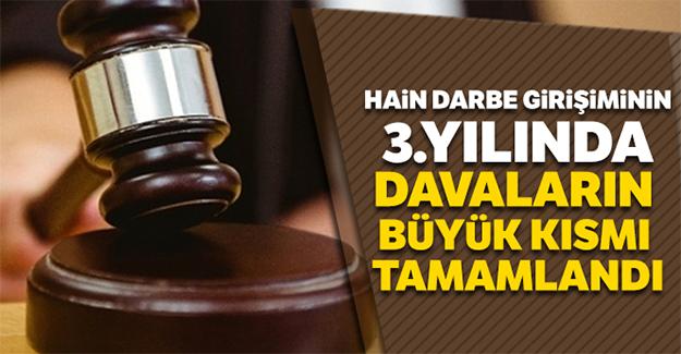 Darbe girişiminin 3'üncü yılında davaların büyük kısmı tamamlandı