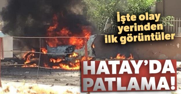Hatay'da patlama!