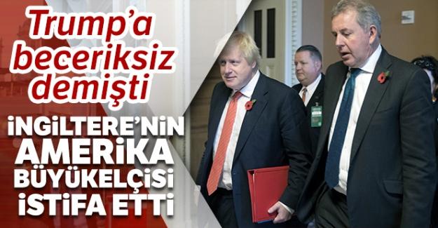 İngiltere'nin ABD Büyükelçisi Kim Darroch istifa etti