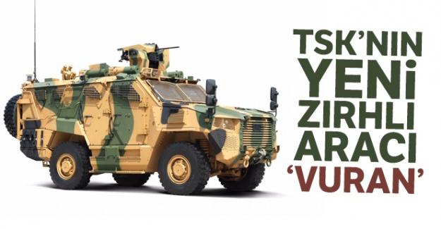 TSK'nın yeni zırhlı aracı 'Vuran'