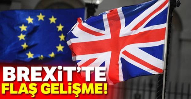 Brexit'te flaş gelişme!