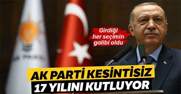 AK Parti kesintisiz 17 yılını kutluyor