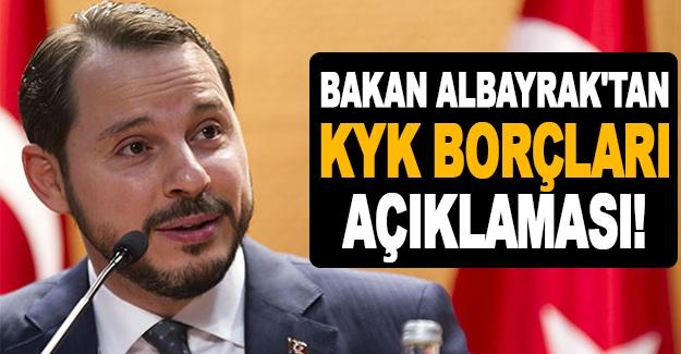 Bakan Albayrak'tan KYK borçları açıklaması!