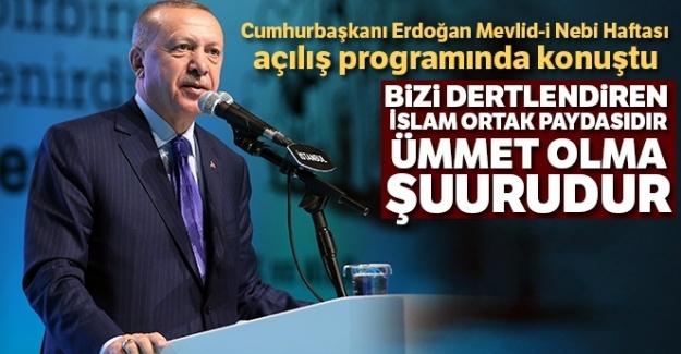 Cumhurbaşkanı Erdoğan Mevlid-i Nebi Haftası açılış programında konuştu
