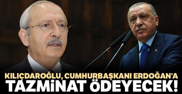 Kemal Kılıçdaroğlu, Cumhurbaşkanı Recep Tayyip Erdoğan'a tazminat ödeyecek
