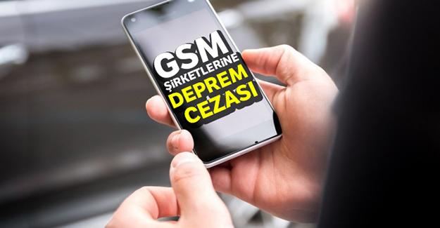 GSM şirketlerine iletişim kesintisi cezası