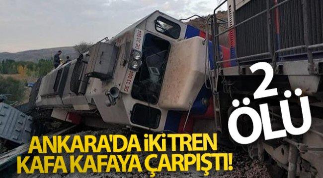 Ankara'da iki tren kafa kafaya çarpıştı! 2 ölü