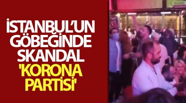 İstanbul'un göbeğinde skandal 'korona partisi' kamerada