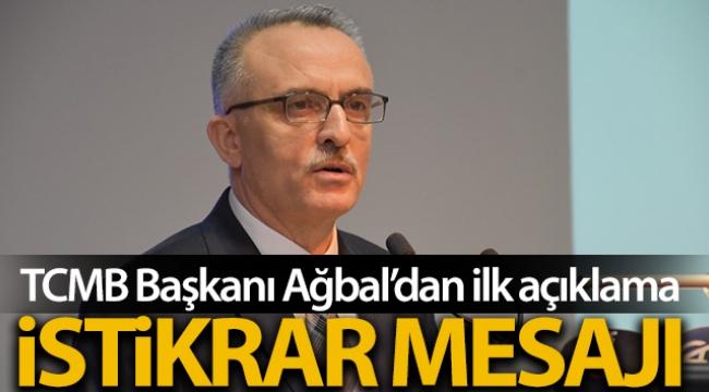 TCMB Başkanı Ağbal'dan ilk açıklama