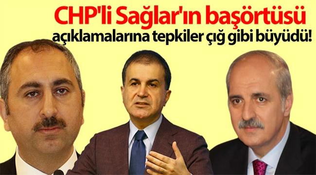 CHP'li Sağlar'ın başörtüsü açıklamalarına tepkiler çığ gibi