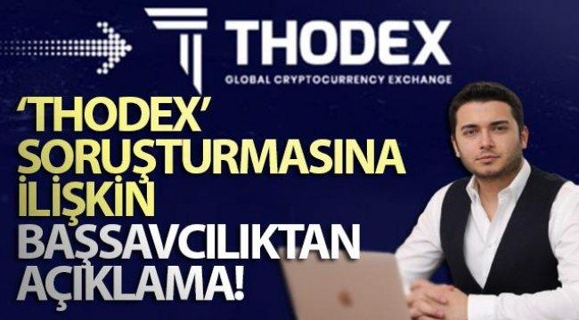 'Thodex' soruşturmasına ilişkin Başsavcılıktan açıklama