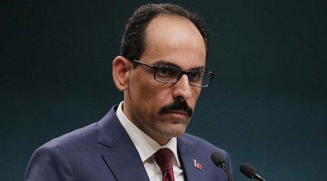 Cumhurbaşkanlığı Sözcüsü Kalın'dan İsrail'e karşı ortak mücadele çağrısı