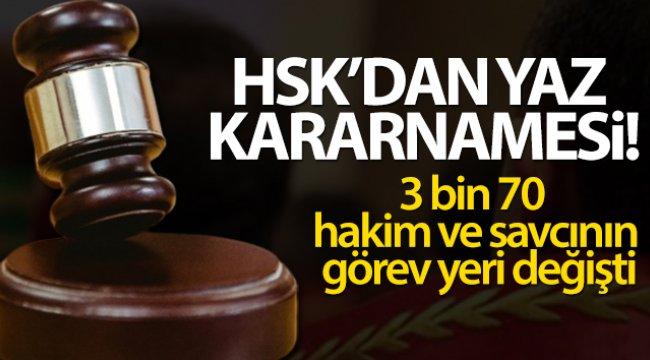 HSK'nın yaz kararnamesiyle 3 bin 70 hakim ve savcının görev yeri değişti