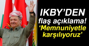 IKBY'den flaş açıklama! 'Memnuniyetle...