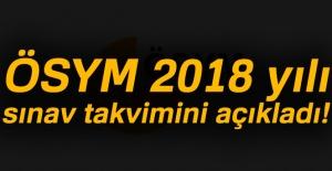 ÖSYM 2018 yılı sınav takvimini açıkladı!
