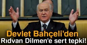 Devlet Bahçeli'den Rıdvan Dilmen'e...