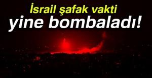 İsrail şafakta Gazze'yi bombaladı