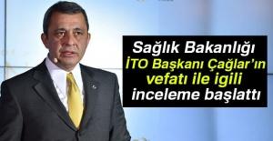 İTO Başkanı Çağlar'ın vefatında ihmal iddiası üzerine soruşturma açıldı