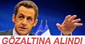 Fransa eski Cumhurbaşkanı Sarkozy, gözaltına alındı