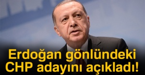 Cumhurbaşkanı Erdoğan, gönlündeki CHP...